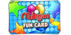 Fun Card - Mulligan Family Fun Center | Murrieta, CA