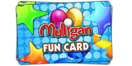 Fun Card - Mulligan Family Fun Center | Murrieta, CA